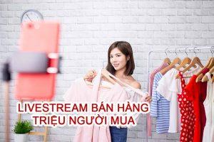 Dịch vụ livestream bán quần áo với chi phí thấp giúp ra đơn nhanh chóng